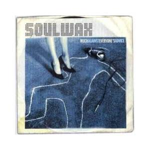 Cover - Soulwax: Much Against Everyone's Advice