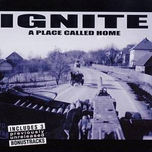 Ignite: A Place Called Home (CD) - Bild 1