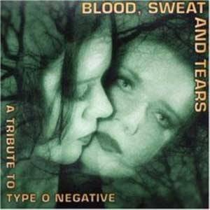 Cover - Delight: Blood, Sweat And Tears - A Tribute To Type O Negative