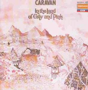 Cover - Caravan: In The Land Of Grey And Pink