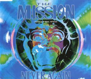 The Mission: Never Again - Cover