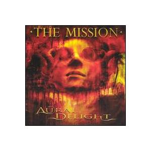 The Mission: Aural Delight - Cover