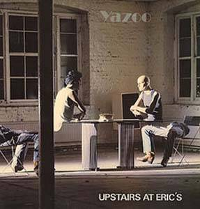 Yazoo: Upstairs At Eric's - Cover