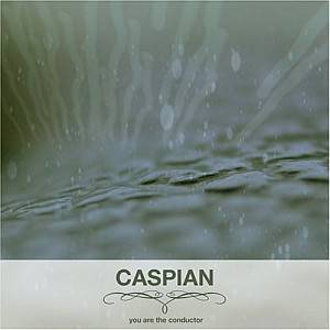 Caspian: You Are The Conductor - Cover