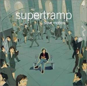 Supertramp: Slow Motion - Cover