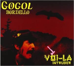 Cover - Gogol Bordello: Voi-La Intruder