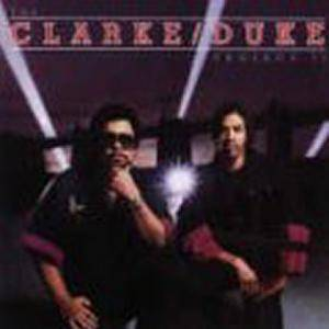 Stanley Clarke & George Duke: Clarke / Duke Project II, The - Cover