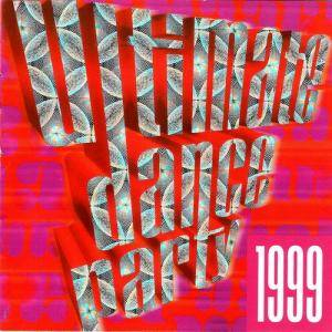Ultimate Dance Party 1999 - Cover