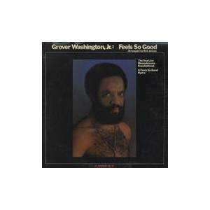 Grover Washington Jr.: Feels So Good - Cover