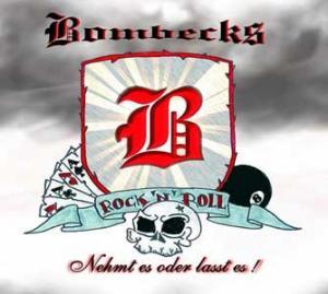 BOMBECKS - Nehmt es oder lasst es - LP