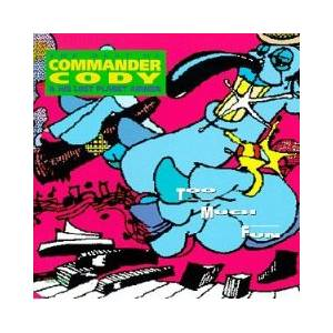 Cover - Commander Cody & His Lost Planet Airmen: Too Much Fun