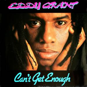 Cover - Eddy Grant: Can't Get Enough