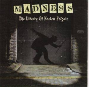 Madness: Liberty Of Norton Folgate, The - Cover