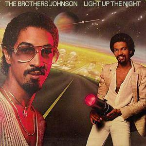 Cover - Brothers Johnson, The: Light Up The Night
