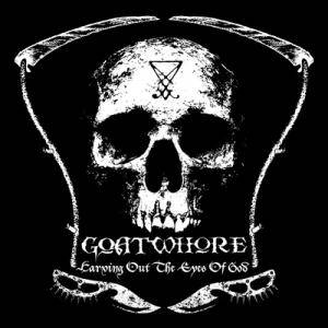 Goatwhore: Carving Out The Eyes Of God - Cover