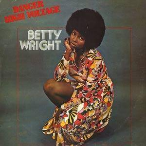 Cover - Betty Wright: Danger High Voltage