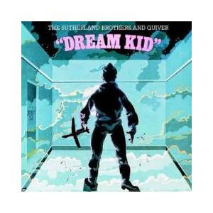 Cover - Sutherland Brothers & Quiver: Dream Kid