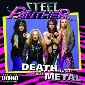 Cover - Steel Panther: Death To All But Metal