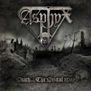 Asphyx: Death... The Brutal Way (CD) - Bild 1