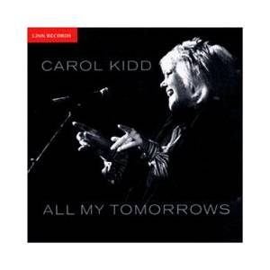 Carol Kidd: All My Tomorrows - Cover