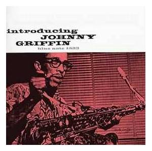Cover - Johnny Griffin: Introducing Johnny Griffin