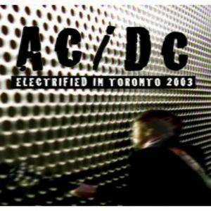 AC/DC: Electrified In Toronto 2003 - Cover