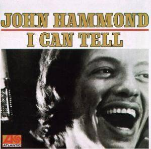 Cover - John Hammond: I Can Tell