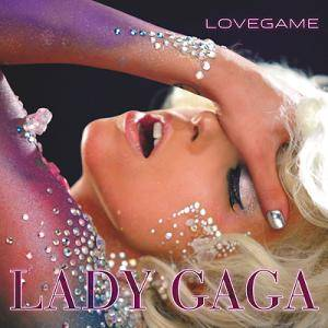 Lady Gaga: Lovegame - Cover