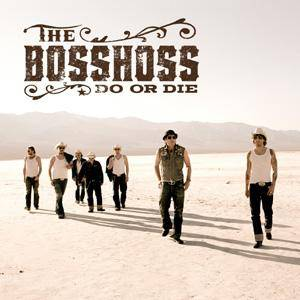 Cover - BossHoss, The: Do Or Die