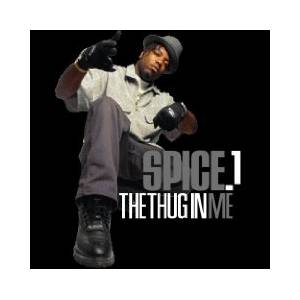 Cover - Spice 1: Thug In Me, The