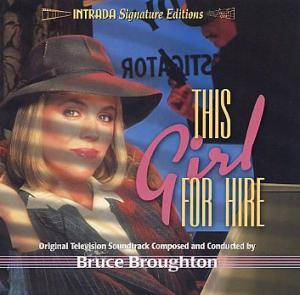 Cover - Bruce Broughton: This Girl For Hire