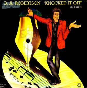 Cover - B.A. Robertson: Knocked It Off