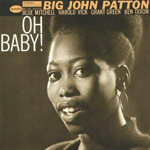 Cover - John Patton: Oh Baby!