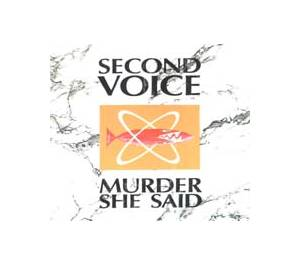 Cover - Second Voice: Murder She Said