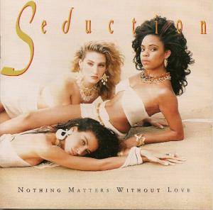 Seduction: Nothing Matters Without Love - Cover