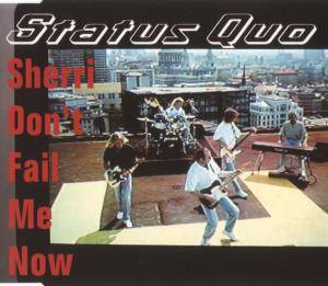 Status Quo: Sherri Don't Fail Me Now - Cover