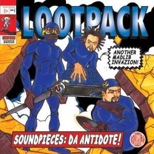 Lootpack: Soundpieces: Da Antidote! - Cover