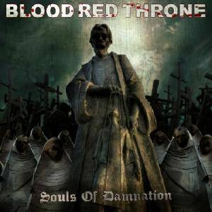 Cover - Blood Red Throne: Souls Of Damnation