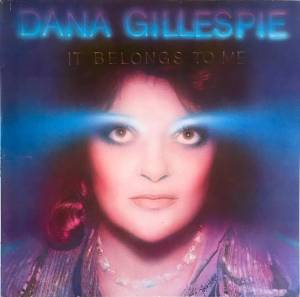 Cover - Dana Gillespie: It Belongs To Me
