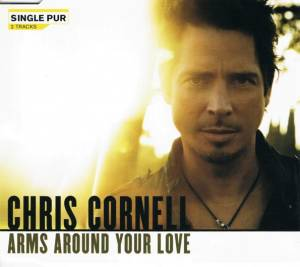 Cover - Chris Cornell: Arms Around Your Love
