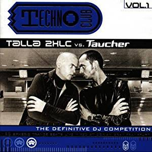 Cover - Disc-O-Thek: Techno Club Vol. 01 - Talla 2xlc Vs. Taucher