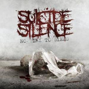 Suicide Silence: No Time To Bleed - Cover