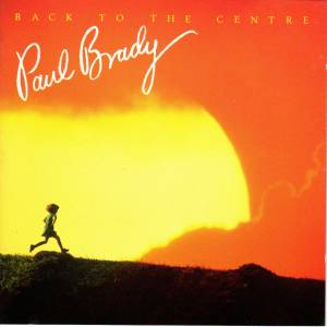 Cover - Paul Brady: Back To The Centre