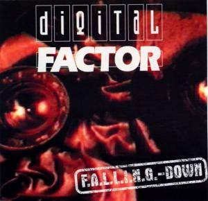 Cover - Digital Factor: F.A.L.L.I.N.G.-Down