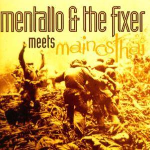 Cover - Mentallo & The Fixer: Meets Mainesthai
