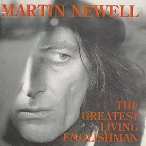 Martin Newell: Greatest Living Englishman, The - Cover