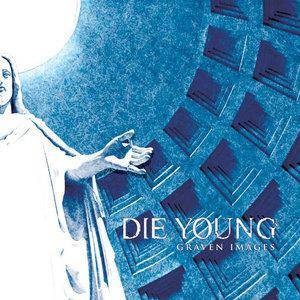 Die Young: Graven Images - Cover