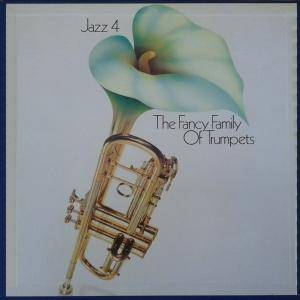 Cover - Hot Lips Page And His Orchestra: Jazz 4 - The Fancy Family Of Trumpets