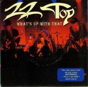 ZZ Top: What's Up With That - Cover