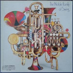 Cover - Cootie Williams And His Orchestra: Jazz 1 - The Noble Family Of Swing